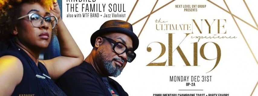 Kindred The Family Soul Ultimate NYE Experience 2k19 @Westin