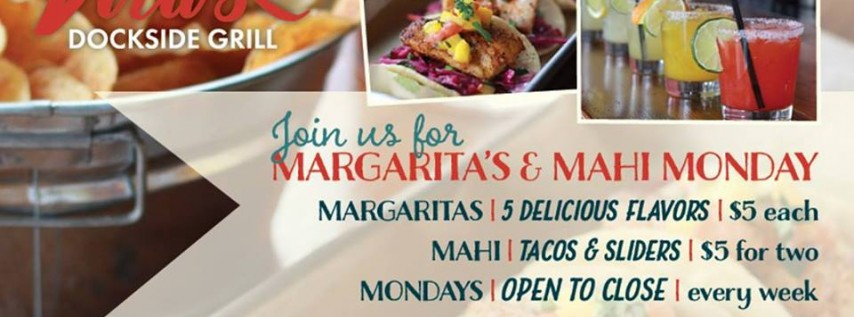 Mahi Taco & Margarita Monday