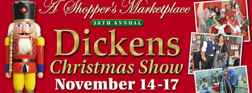 38th Annual Dickens Christmas Show and Festivals