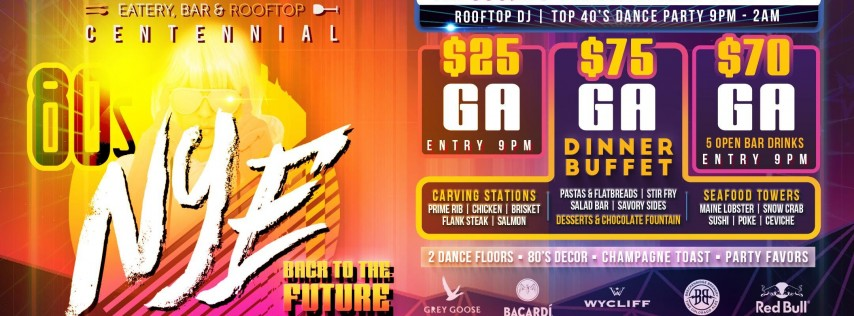 VIEWHOUSE CENTENNIAL PRESENTS: BACK TO THE FUTURE 80S NEW YEAR'S EVE PARTY 2019