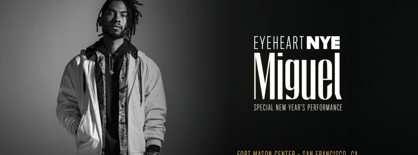 EYE HEART New Year's Eve with MIGUEL + Open Bar, Silent Disco & More