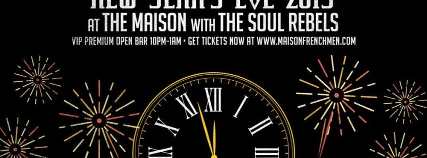 New Years Eve 2019 with The Soul Rebels at The Maison