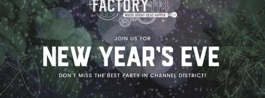 Factory 114 New Year's Eve Party