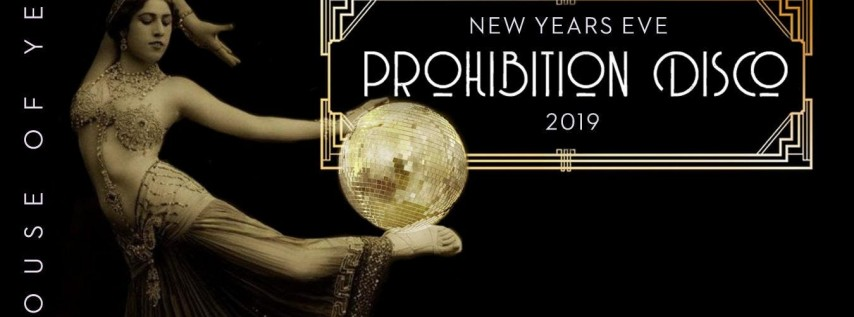 Prohibition Disco: New Year's Eve