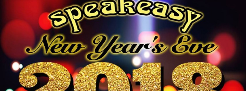Speakeasy's Legendary New Year's Eve Bash 2018