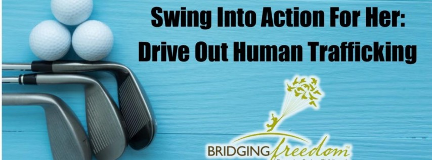 Swing Into Action For Her: Drive Out Human Trafficking