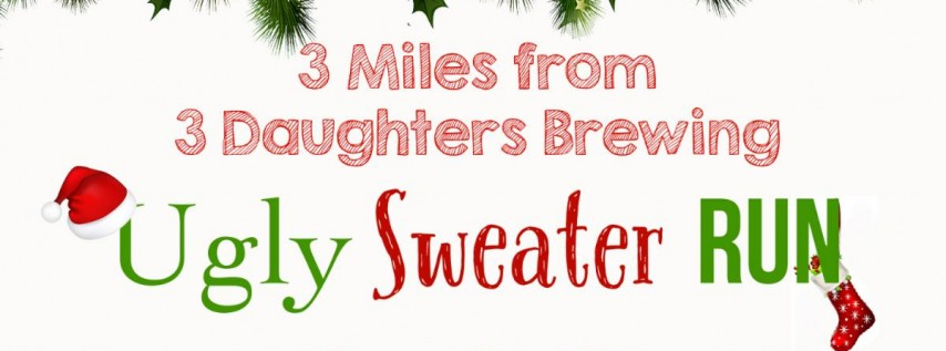 Ugly Sweater Run at 3 Daughters Brewing