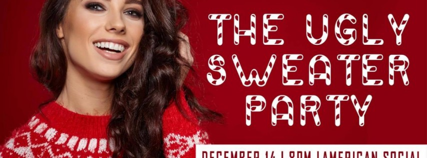 The 13 Ugly Men Presents The Ugly Sweater Party