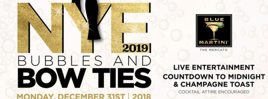 Blue Martini Naples | Bubbles & Bow Ties New Year's Eve 2019
