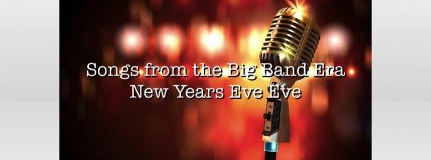New Year's Eve Eve - Big Band Era Show