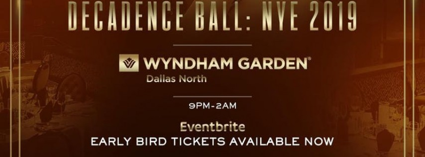Decadence Ball Dallas NYE 2019