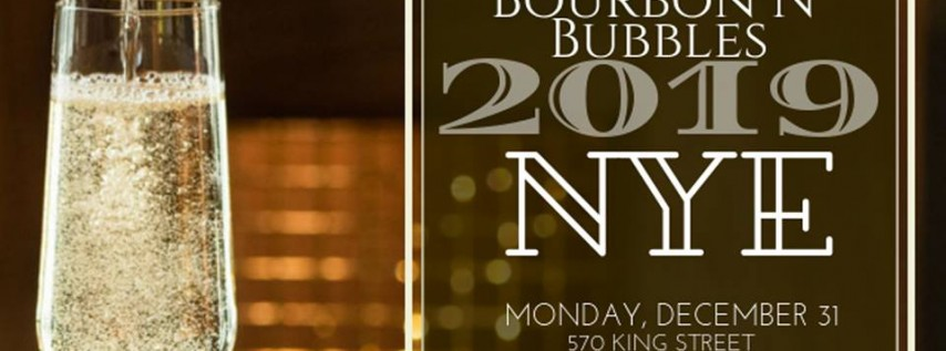Bourbon N' Bubbles NYE Celebration