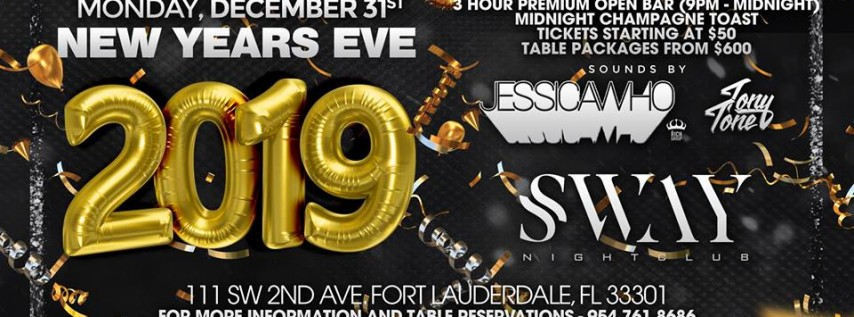 SWAY Nightclub NYE 2019