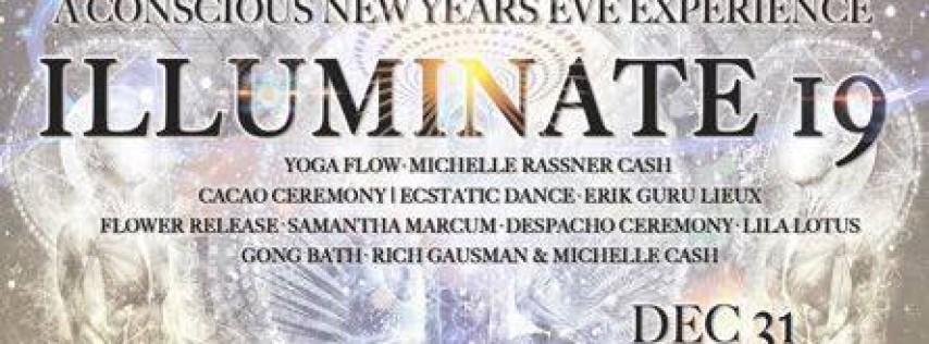 Illuminate 19 | A Conscious NYE Experience