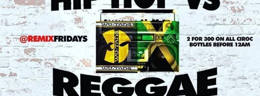 HipHop Vs Reggae #RemixFriday Party (CLUBFIX.NET PARTIES)
