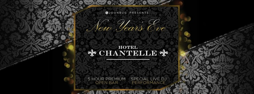 Joonbug.com Presents Hotel Chantelle New Years Eve Party 2019