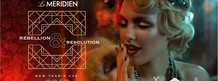Rebellion & Resolution: New Year's Eve 2019