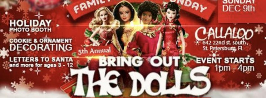 Bring Out the Dolls 2018