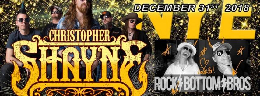 2018 NYE with CHRISTOPHER SHAYNE and ROCK BOTTOM BROS.