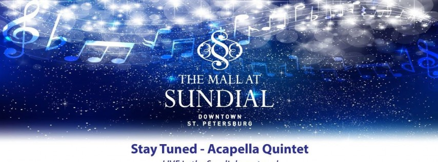 Stay Tuned Acapella Quintet at Sundial