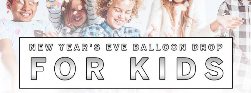 Kid's New Year's Eve (Noon) Balloon Drop