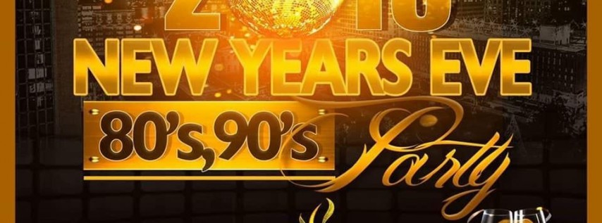 2018 NEW YEARS EVE 80'S 90'S PARTY