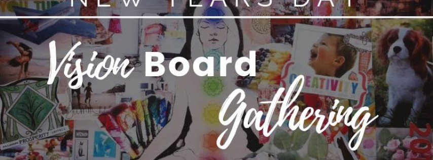 Vision Board Gathering - Free Event!