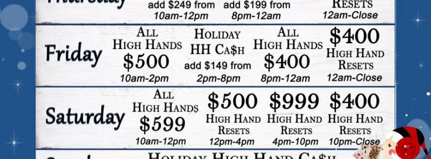 Holiday High Hand Cash