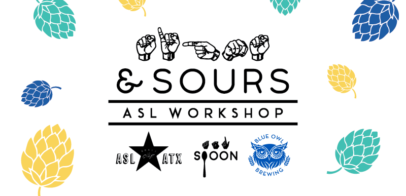 Signs & Sours ASL Workshop