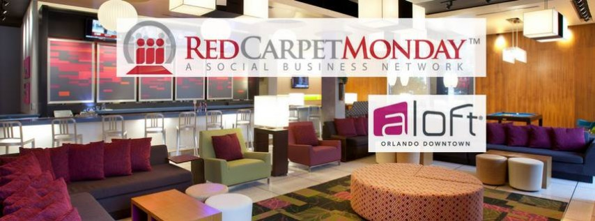 RedCarpetMonday Business Networking Event at Aloft