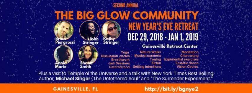 Second Annual Big Glow Community New Year's Eve Retreat – FL