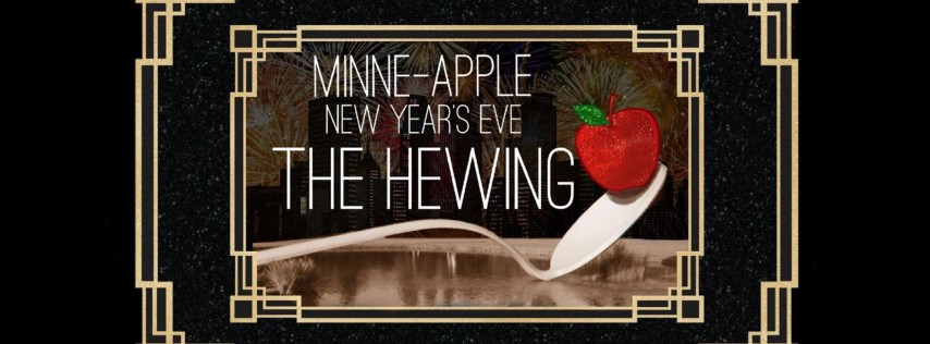 The Minne-Apple: New Year's Eve at The Hewing Hotel