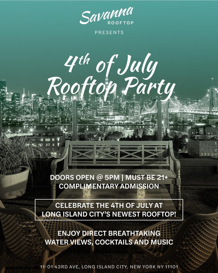 July 4th - at the ALL NEW -SAVANNA ROOFTOP- @ Z HOTEL w/NYC SKYLINE VIEWS!