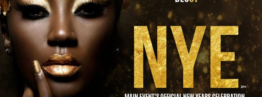 NYE: Main Event's Official New Years Eve Celebration
