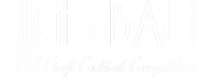 HighBall! A Craft Cocktail Competition