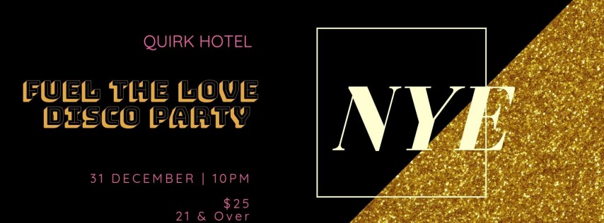 NYE at QUIRK HOTEL