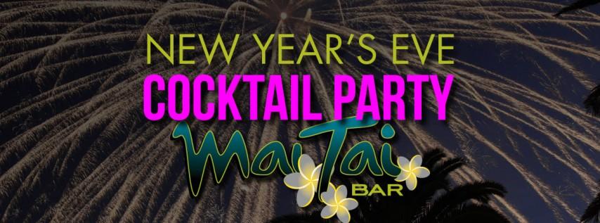 NYE Cocktail Party at Mai Tai Bar