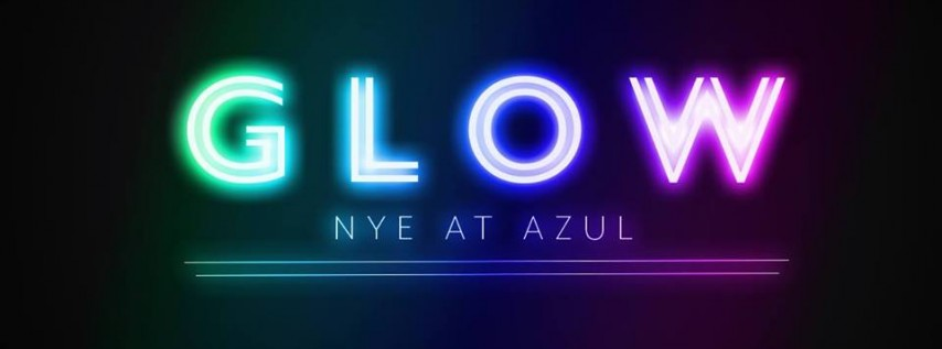 GLOW: NYE at Azul Rooftop