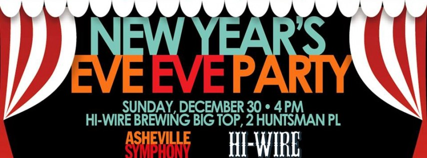 New Year's Eve Eve Party, Asheville NC - Dec 30, 2018 - 4:00 PM