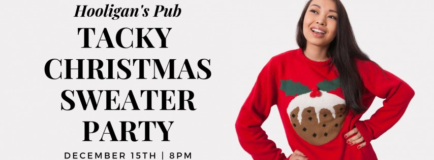 Tacky Christmas Sweater Party!