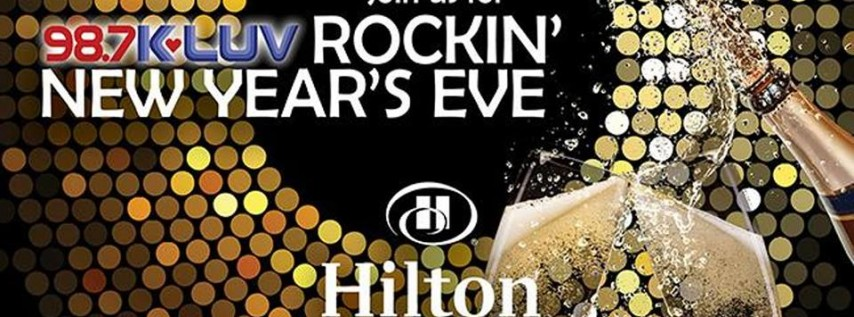 98.7 KLUV Rockin' New Year's Eve at Hilton Dallas Lincoln Centre
