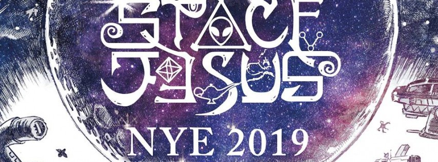 Space Jesus NYE 2019 (Downtempo), 12/30