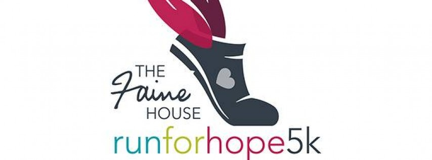 3rd Annual Faine House Run for Hope