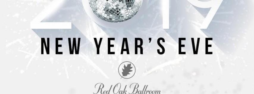 Red Oak Ballroom NYE 2019 New Year's Eve Celebration San Antonio