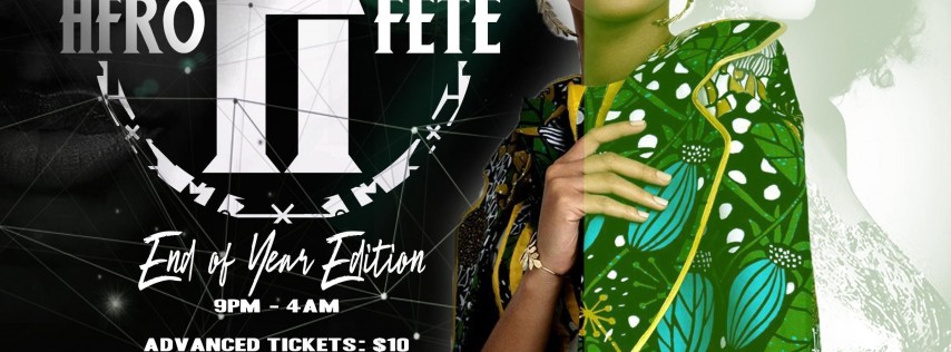 AFROFETE END OF YEAR EDITION