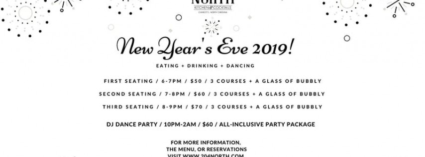 New Years Eve 2019 at 204 North Kitchen & Cocktails!