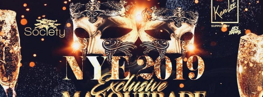 NYE Masquerade Party 2019 @ Society Restaurant & Lounge