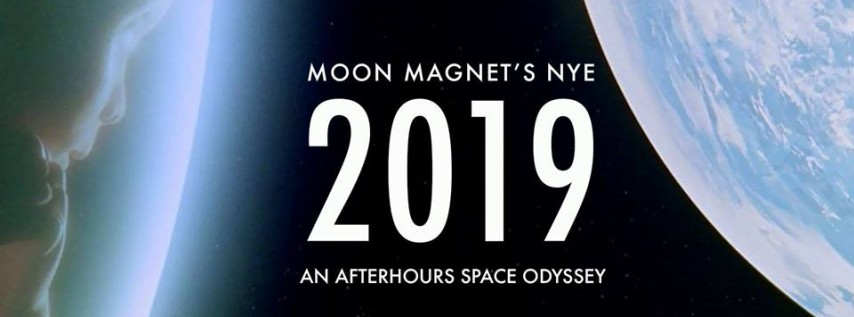 NYE 2019: An AfterHours Space Odyssey