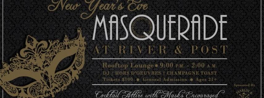 River & Post's NYE Party: A Marlin & Barrel Masquerade