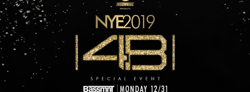 4B at Bassmnt NYE 12/31 Insomniac Events